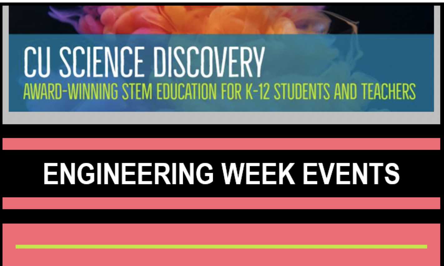 CU Science Discovery Engineering Week Event Promo poster